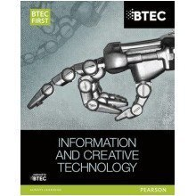 Btec First in Information & Creative Technology: Student Book