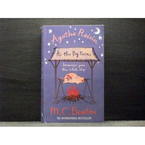 As the Pig Turns  Book 22 in the Agatha Raisin series