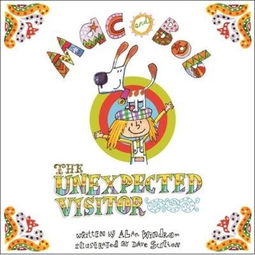 Mac and Bob - the Unexpected Visitor