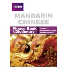 Bbc Mandarin Chinese Phrasebook and Dictionary