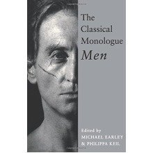 The Classical Monologue: Men: for Men (audition Speeches)