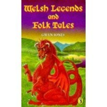 Welsh Legends and Folk Tales (puffin Books)