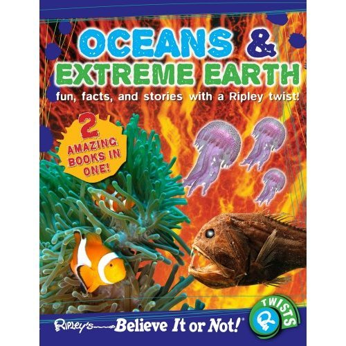 Ripley's Believe It or Not! Oceans and Extreme Earth (Ripleys Twists)