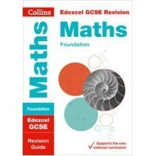 Collins Gcse Revision and Practice - New Curriculum: Edexcel Gcse Maths Foundation Tier Revision Guide