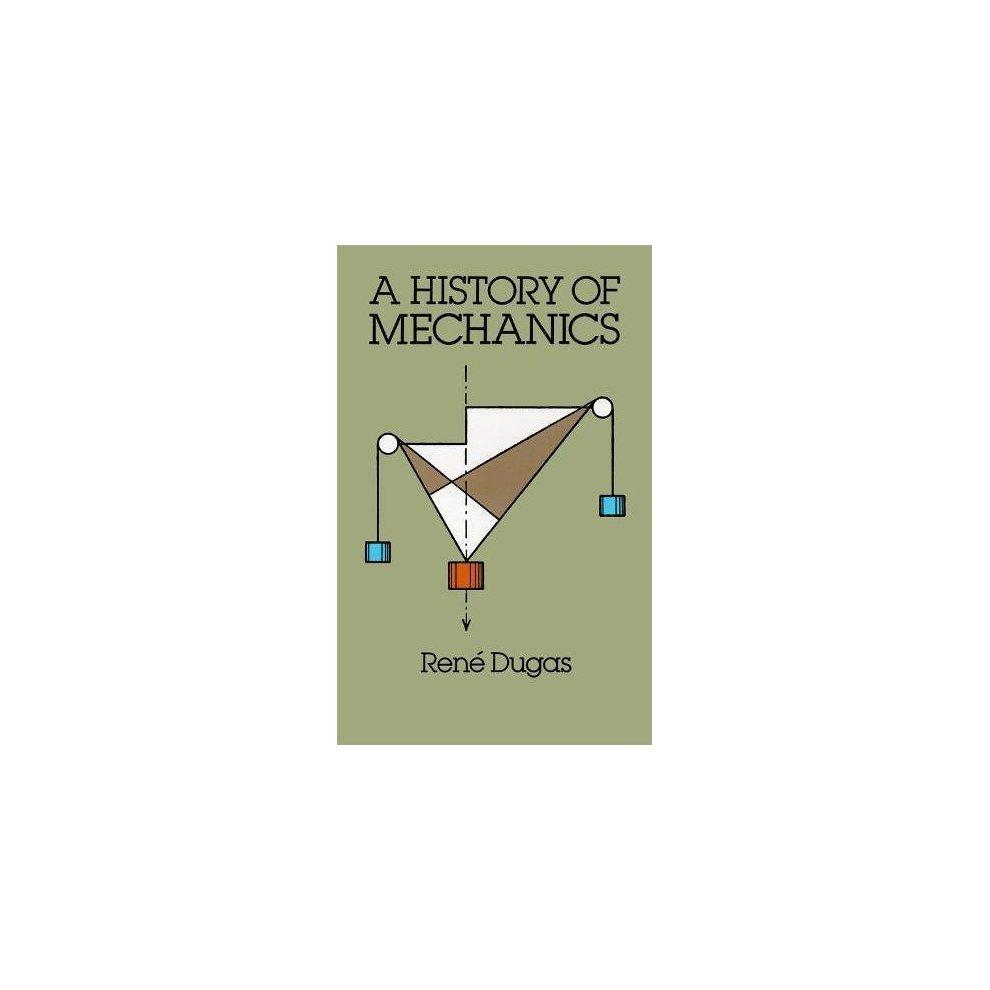 A History of Mechanics (Dover Books on Physics)