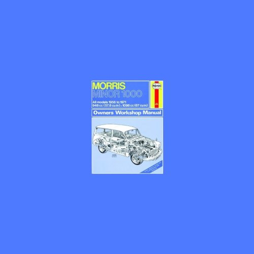 Morris Minor 1000 (56 - 71) up to K Reg - Car Manual