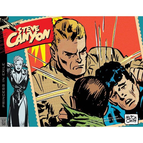 Steve Canyon Volume 6: 1957–1958 (Steve Canyon Hc)