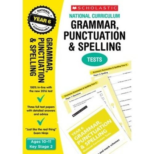 Grammar, Punctuation and Spelling Test - Year 6: Year 6