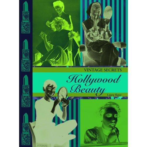 Hollywood Beauty: Vintage Secrets