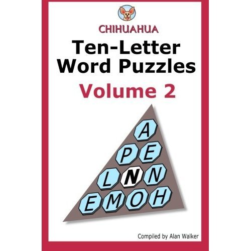 Chihuahua Ten-Letter Word Puzzles Volume 2