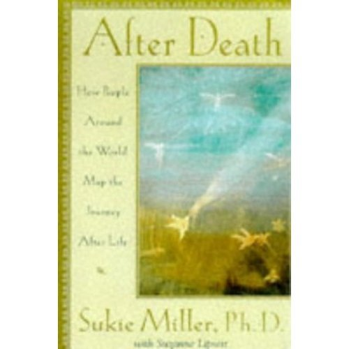 After Death: The Journey After We Die