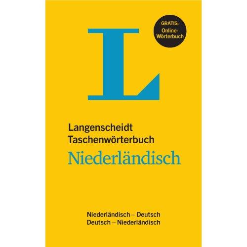 Langenscheidt Taschenwörterbuch Niederländisch - Buch mit Online-Anbindung: Niederländisch - Deutsch / Deutsch - Niederländisch
