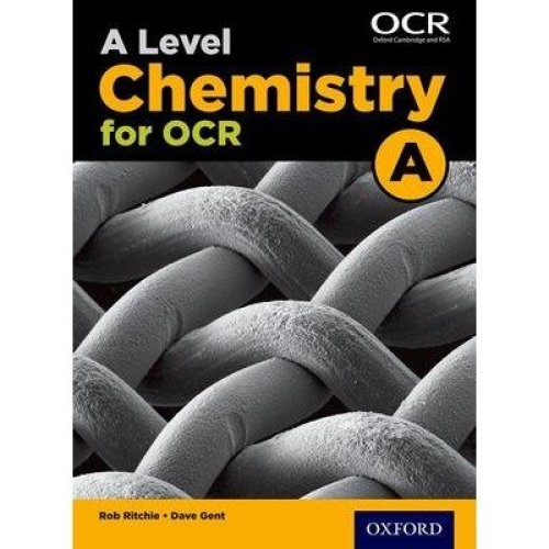 A Level Chemistry a for Ocr Student Book: Student Book