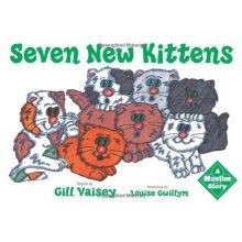 Seven New Kittens: A Muslim Story