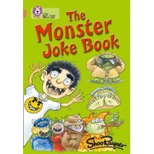 Collins Big Cat - The Monster Joke Book: Band 12/Copper: Band 12/Copper Phase 5, Bk. 1 (Paperback)