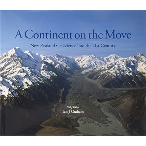A Continent on the Move: New Zealand Geoscience into the 21st Century