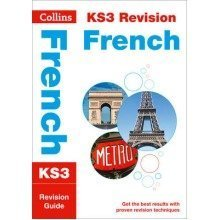 Collins Ks3 Revision and Practice - New Curriculum: Ks3 French Revision Guide