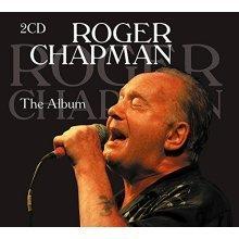 Roger Chapmann - Roger Chapman - The Album [CD]