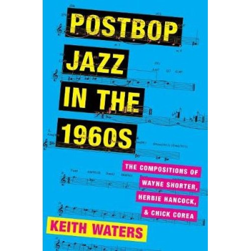 Postbop Jazz in the 1960s