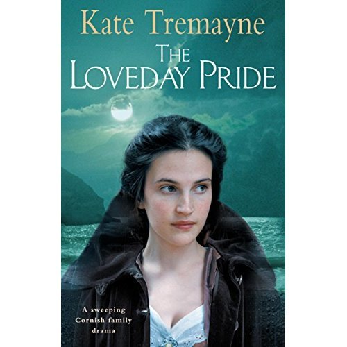 The Loveday Pride (Loveday series, Book 6): Action, adventure and romance in eighteenth-century Cornwall (Loveday 6)