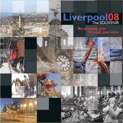 Liverpool the Souvenir: An Amazing City Through Your Eyes