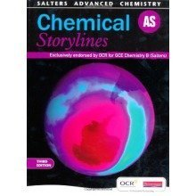 Salters Advanced Chemistry: As Chemical Storylines, 3rd Edition