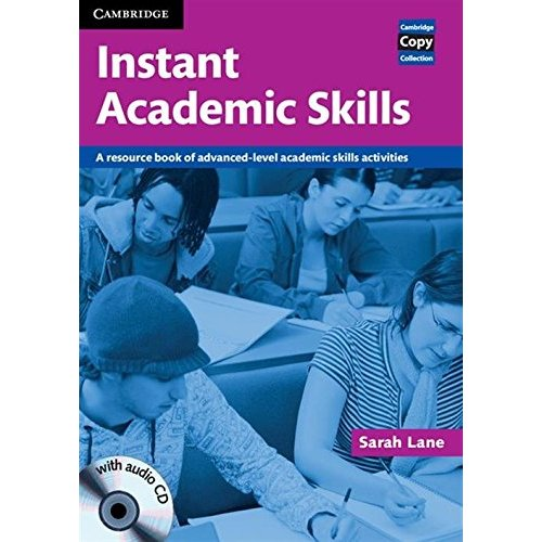 Instant Academic Skills with Audio CD: A Resource Book of Advanced-level Academic Skills Activities (Cambridge Copy Collection)