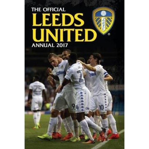 The Official Leeds United Annual 2017