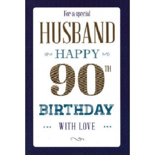 To A Very Special Husband 90th Birthday Card On OnBuy