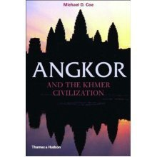 Angkor and the Khmer Civilization (Ancient Peoples and Places)