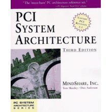 PCI System Architecture (PC System Architecture Series)