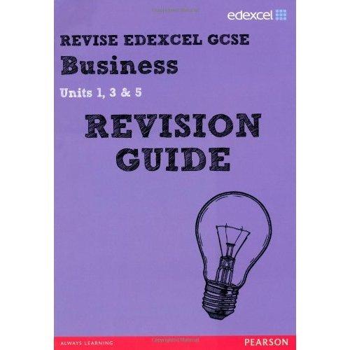 REVISE Edexcel GCSE Business Revision Guide (REVISE Edexcel GCSE Business09)