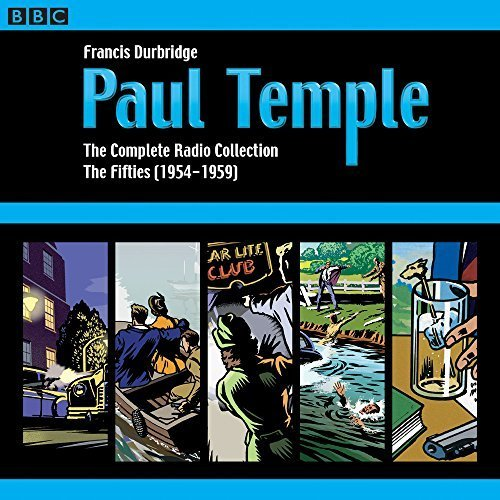 Paul Temple: The Complete Radio Collection: Volume Two: The Fifties: 2