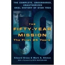 The Fifty-year Mission: First 25 Years Volume One