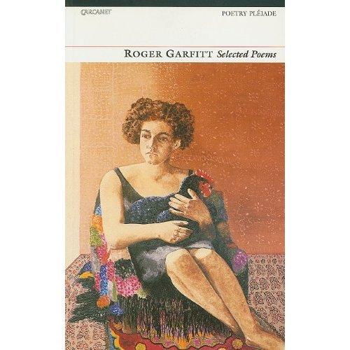 Selected Poems (Poetry Pleiade)