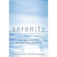 Serenity-NKJV: A Companion for Twelve Step Recovery (Bible Nkjv)