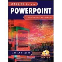 Learning to Use Powerpoint Student Handbook with Cd-rom: Creating Effective Presentations