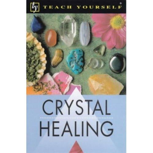 Crystal Healing (Teach Yourself)