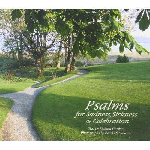 Psalms for Sadness, Sickness and Celebration