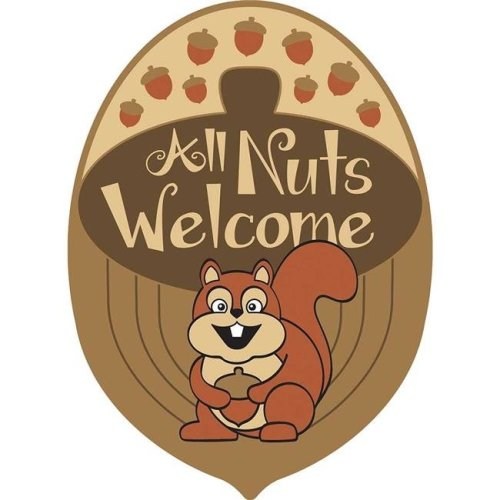 Magnolia Garden Flags 30075 18 x 13 in  Door Banners All Nuts Welcome  Polyester Garden Flag