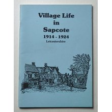 Village life in Sapcote Leicestershire 1914-1924