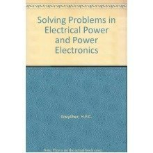 Solving Problems in Electrical Power and Power Electronics