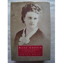 Kate Chopin [Hardcover]