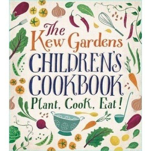 The Kew Garden's Children's Cookbook