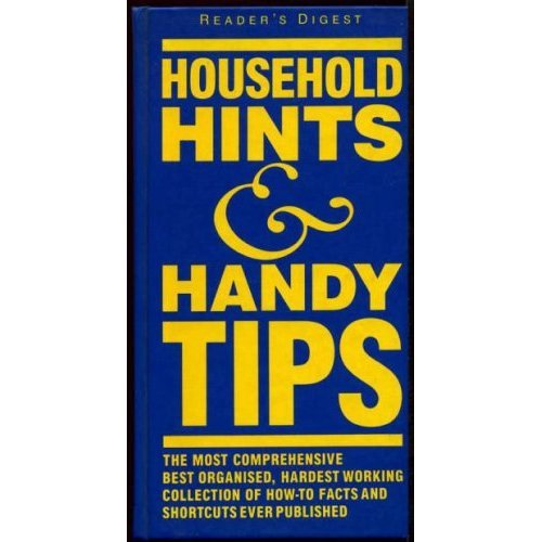 Household Hints & Handy Tips (Reader's Digest)