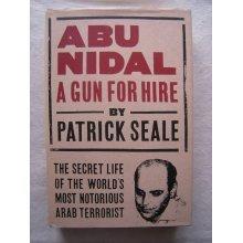 Abu Nidal: a Gun for Hire