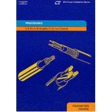 Procedures: Electrical Installation Series: Foundation Course (Electrical Installations Series)