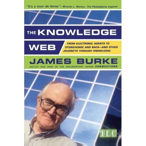 The Knowledge Web: From Electronic Agents to Stonehenge and Back-And Other Journeys Through Knowledge