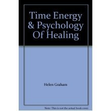 Time, Energy and the Psychology of Healing