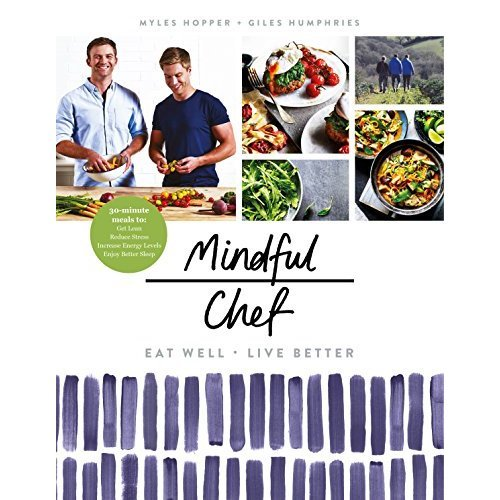 Mindful Chef: The No 1 Healthy Eating Book of 2017